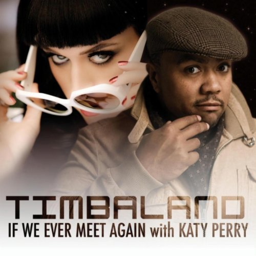 timbaland and katy perry if we meet again elvis