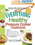 The Everything Healthy Pressure Cooke...