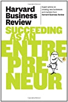 Harvard Business Review on Succeeding as an Entrepreneur ebook download