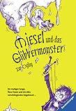 Miesel 04 und das Glibbermonster - Ian Ogilvy