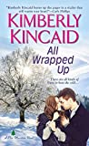 All Wrapped Up (A Pine Mountain Novel Book 5)