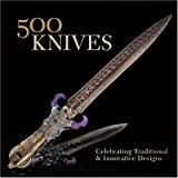 500 Knives: Celebrating Traditional and Innovative Designs