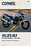 Suzuki Gsf 1200 Bandit 1996-2003 (Clymer Motorcycle Repair) Publications Staff Clymer