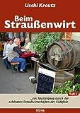 Beim Straußenwirt, Teil 1 - Südpfalz