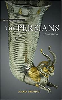 the persians (peoples of the ancient world) - maria brosius