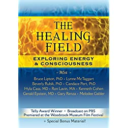 The Healing Field DVD: Exploring Energy & Consciousness - Special Expanded Edition
