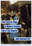 Image of The Forsyte Saga. A Modern Comedy. The End of the Chapter (the complete Forsyte collection, 9 books and 4 interludes)