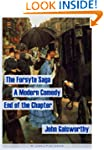 The Forsyte Saga. A Modern Comedy. Th...