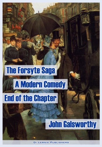 The Forsyte Saga. A Modern Comedy. The End of the Chapter (the complete Forsyte collection, 9 books and 4 interludes)