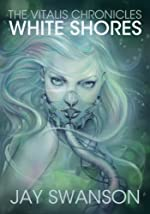 The Vitalis Chronicles: White Shor