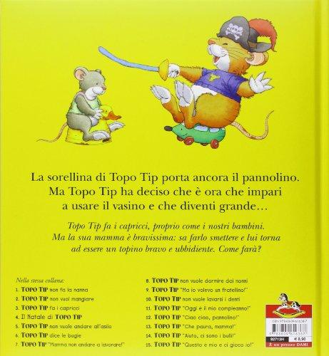 Libro ciao ciao pannolino topo tip di marco campanella for Topo tip giocattoli