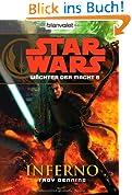 Star Wars(TM) Wächter der Macht 6: Inferno