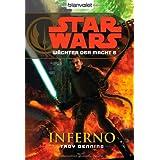 """Star Wars(TM) W�chter der Macht 6: Infernovon """"Troy Denning"""""""