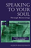 Speaking to Your Soul:  Through Numerology (English Edition)