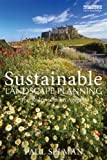 Sustainable Landscape Planning: The Reconnection Agenda