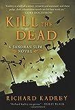 Kill The Dead: A Sandman Slim Novel