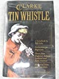img - for The Clarke Tin Whistle by Bill Ochs (1988-01-01) book / textbook / text book