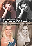 img - for Adobe Photoshop Lightroom CC Presets: A Guide To Over 300 Free Develop Module Presets by Daniel DiTuro (2-Jun-2015) Paperback book / textbook / text book