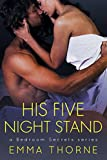 His Five Night Stand (Bedroom Secrets Series Book 1)