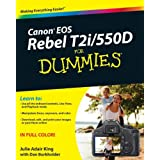 Canon EOS Rebel T2i/550D For Dummiesby Julie Adair King