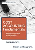 img - for Cost Accounting Fundamentals: Essential Concepts and Examples (3rd Edition) book / textbook / text book