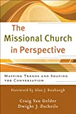 img - for Missional Church in Perspective, The (The Missional Network): Mapping Trends and Shaping the Conversation book / textbook / text book
