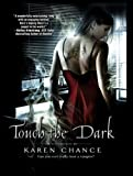 Karen Chance Touch the Dark (Cassandra Palmer)