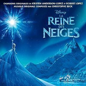 La Reine des Neiges (Bande Originale Fran�aise du Film)