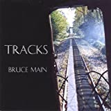 Tracks by Main, Bruce (2004-02-10)