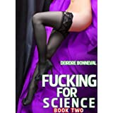 Fucking for Science 2di Deirdre Bonneval