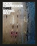 Michael Wolf - Tokyo Compression Three