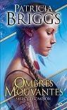 Mercy Thompson, tome 0 : Ombres mouvantes par Briggs