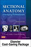 img - for Mosby's Radiography Online for Sectional Anatomy for Imaging Professionals (User Guide, Access Code, Textbook, and Workbook Package), 3e book / textbook / text book