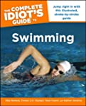 The Complete Idiot's Guide to Swimming