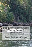 img - for The Leatherstocking Tales Book 1: The Deerslayer: or, The First Warpath book / textbook / text book