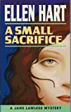 A Small Sacrifice (0704344793) by Hart, Ellen