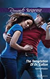 Mills & Boon : The Temptation Of Dr. Colton (The Coltons of Oklahoma Book 3) (English Edition)