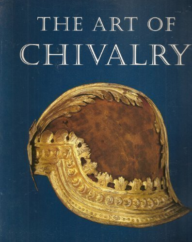 The Art of Chivalry