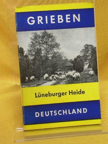 Lüneburger Heide. Grieben-Reiseführer , Bd.