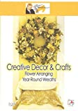 echange, troc Creative Decor and Crafts - Flower Arranging [Import anglais]