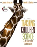 Teaching Children Science: A Discovery Approach: United States Edition
