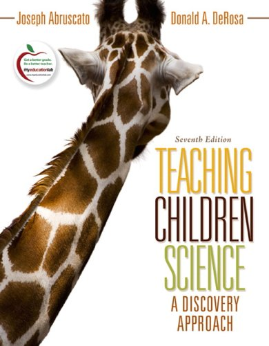 Teaching Children Science: A Discovery Approach (7th...