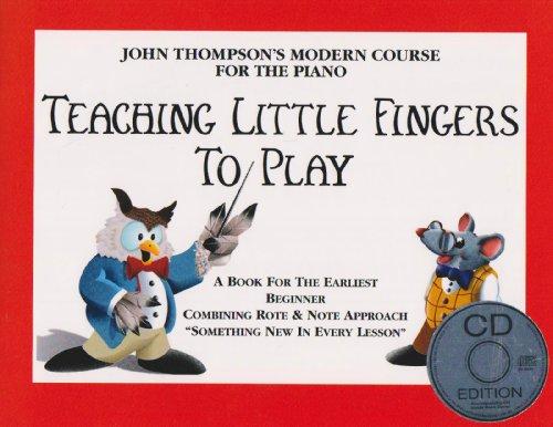 John Thompson's Teaching Little Fingers to Play (Book & CD)