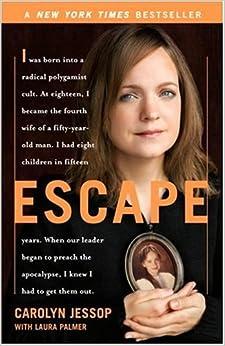 Escape: Carolyn Jessop, Laura Palmer: 9780767927574: Amazon.com: Books