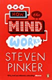 How the Mind Works (Penguin Press Science) (0140244913) by Pinker, Steven