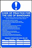 Code of practice for the use of band saws sign 1mm rigid PVC with self adhesive backing 200 x 300mm