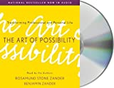 img - for The Art of Possibility By Rosamund Stone Zander, Benjamin Zander(A) [Audiobook] book / textbook / text book