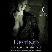 Destined: House of Night Series, Book 9 | P. C. Cast, Kristin Cast