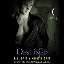 Destined: House of Night Series, Book 9 Audiobook by P. C. Cast, Kristin Cast Narrated by Caitlin Davies