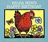 Hilda Hen's Happy Birthday